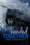 Banded Together - Hilary Storm