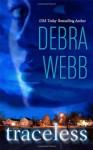 Traceless - Debra Webb