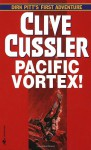 Pacific Vortex! Limited Edition - Clive Cussler