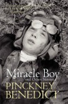 Miracle Boy and Other Stories - Pinckney Benedict