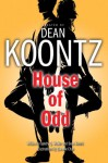 House of Odd - Landry Q. Walker, Queenie Chan, Dean Koontz