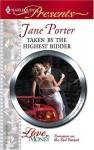 Taken by the Highest Bidder - Jane Porter