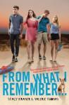 From What I Remember . . . - Stacy Kramer, Valerie Thomas