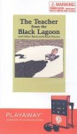 The Teacher From The Black Lagoon And Other Back To School Stories - Mike Thaler, Harry Allard, Miriam Cohen