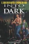 Into the Dark - Patrick D'Orazio