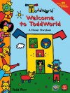 ToddWorld: Welcome to ToddWorld: A Sticker Storybook (Todd World) - Todd Parr, Kitty Richards