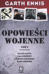 Opowieści Wojenne. Tom 2 - Garth Ennis, Carlos Ezquerra, David Lloyd, Cam Kennedy, Gary Erskine