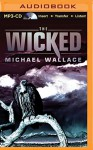 The Wicked (Righteous Series) - Michael Wallace, Arielle DeLisle