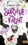 Survive the night: Thriller (Gulliver) - Danielle Vega, Inge Wehrmann