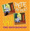 Pete and Repeat: Can You Spot the Differences? - Tom Greene