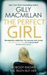 The Perfect Girl: A Novel - Gilly MacMillan