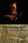 Harnessing Fire: A Devotional Anthology in Honor of Hephaestus - Bibliotheca Alexandrina, Rebecca Buchanan