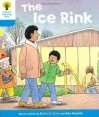 The Ice Rink (Oxford Reading Tree, Stage 3, First Sentences) - Roderick Hunt, Alex Brychta