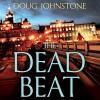 The Dead Beat - Doug Johnstone, Caroline Guthrie, Audible Studios