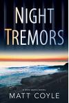 Night Tremors - Matt Coyle