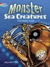 Monster Sea Creatures: A Close-Up Coloring Book (Dover Nature Coloring Book) - Diana Zourelias, Coloring Books