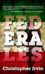 Federales (One Eye Press Singles) - Christopher Irvin