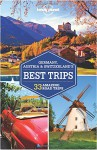 Lonely Planet Germany, Austria & Switzerland's Best Trips (Travel Guide) - Lonely Planet, Nicola Williams, Kerry Christiani, Marc Di Duca, Catherine Le Nevez, Tom Masters, Sally O'Brien, Andrea Schulte-Peevers, Ryan Ver Berkmoes, Benedict Walker