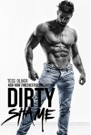 Dirty Shame: A Bad Boy Romance (Bluefield Bad Boys Book 1) - Tess Oliver