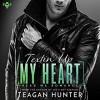 TEXTIN' UP MY HEART - Teagan Hunter