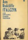 Italczyk albo Konfesjonał Czarnych Pokutników tom 3 - Ann Radcliffe