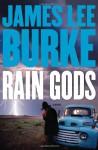 Rain Gods - James Lee Burke