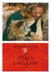 Żyjący z wilkami - Dorota Kozińska, Penny Junor, Shaun Ellis