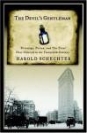 The Devil's Gentleman: Privilege, Poison, and the Trial That Ushered in the Twentieth Century - Harold Schechter