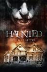 Haunted (German Edition) - Bentley Little, Verena Hacker