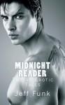 Midnight Reader: Twelve Erotic Tales - Jeff Funk