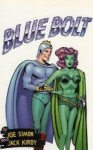 Blue Bolt - Joe Simon, Jack Kirby