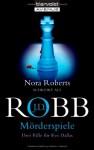 Mörderspiele (In Death, #7.5, 12.5, 22.5) - J.D. Robb, Beate Darius