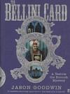 The Bellini Card - Jason Goodwin