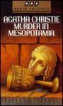 Murder in Mesopotamia - BBC, Agatha Christie