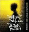 Fortunate Son - Walter Mosley, Lorraine Toussaint