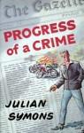 Progress Of A Crime - Julian Symons
