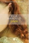 Laura - Elia Barceló, Jacqueline Visscher