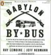 Babylon by Bus - Ray LeMoine, Jeff Neumann, Donovan Webster, Jeremy Davidson