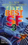Year's Best SF 3 - William Gibson, Robert Silverberg, Jack Williamson, Michael Swanwick, Terry Bisson, Gene Wolfe, David G. Hartwell, Gregory Benford, Michael Moorcock, Kim Newman, Nancy Kress, James Patrick Kelly, Greg Egan, Geoffrey A. Landis, Katherine MacLean, John C. Wright, R. Garcia