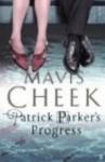 Patrick Parker's Progress - Mavis Cheek