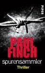 Spurensammler: Thriller (Mark-Heckenburg-Reihe 3) - Paul Finch, Bärbel Arnold, Velten Arnold