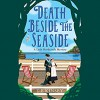 Death Beside The Seaside - T E Kinsey, Elizabeth Knowelden