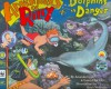 Dolphins in Danger (Adventures of Riley) - Amanda Lumry, Laura Hurwitz, Sarah McIntyre