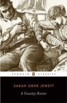 A Country Doctor - Sarah Orne Jewett, Frederick Wegener