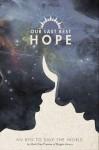 Our Last Best Hope - Mark Diaz Truman