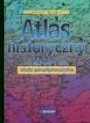 Atlas historyczny od 1939 r. Szkoła ponadgimnazjalna - Julia Tazbir