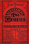Jerry Thomas' Bartenders Guide: How To Mix Drinks 1862 Reprint: A Bon Vivant's Companion - Jerry Thomas, Ross Brown