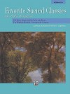 Favorite Sacred Classics for Solo Singers: Medium Low Voice - Patrick M. Liebergen