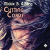 Cutting Cords - Mickie B. Ashling, John Solo, Dreamspinner Press LLC