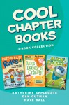 Cool Chapter Books 3-Book Collection: Roscoe Riley Rules #1: Never Glue Your Friends to Chairs, My Weird School #1: Miss Daisy is Crazy!, Alien in My Pocket #1: Blast Off! - Various, Katherine Applegate, Nate Ball, Dan Gutman, Brian Biggs, Jim Paillot, Macky Pamintuan